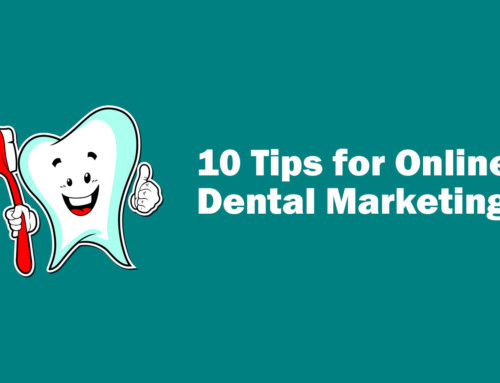 10 Ways to Boost Your Dental Business Online