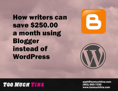 Blogger Can Save Writers $250.00 a Month Over WordPress